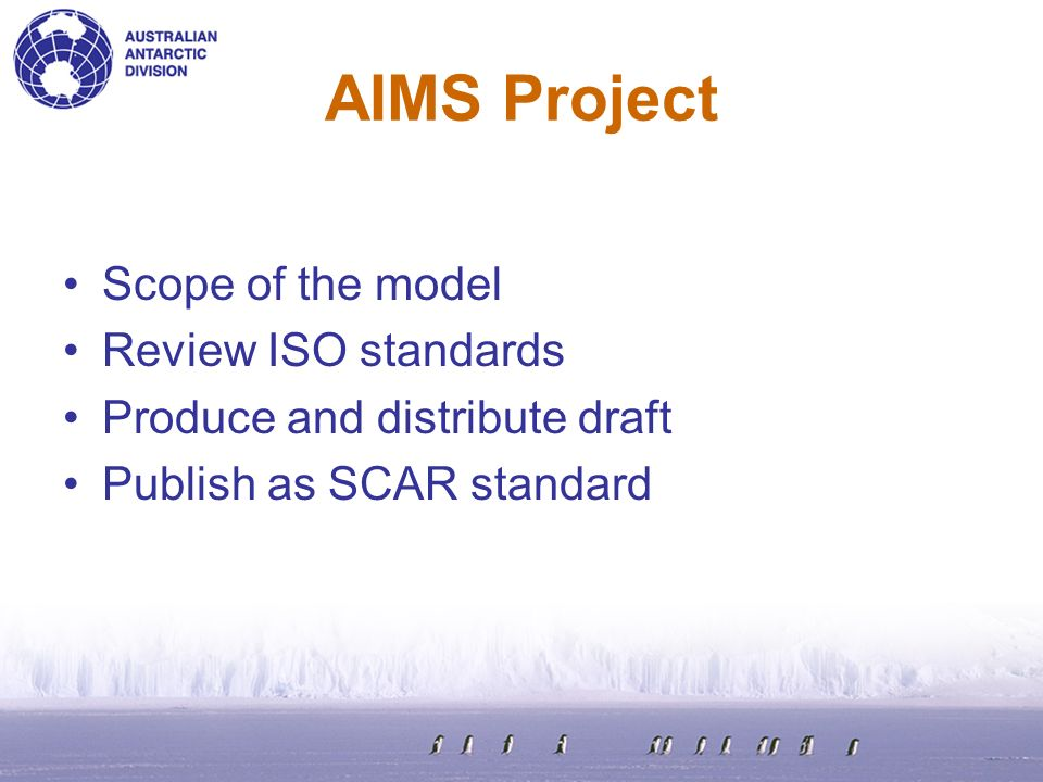 AIMS Project Scope of the model Review ISO standards