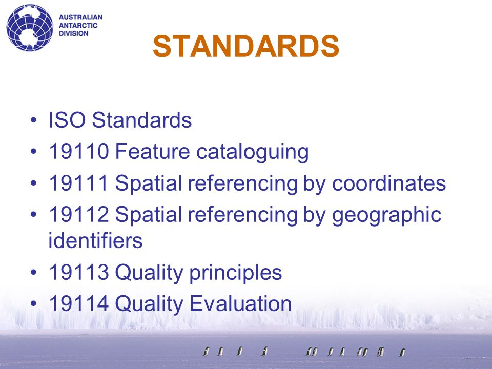 STANDARDS ISO Standards 19110 Feature cataloguing