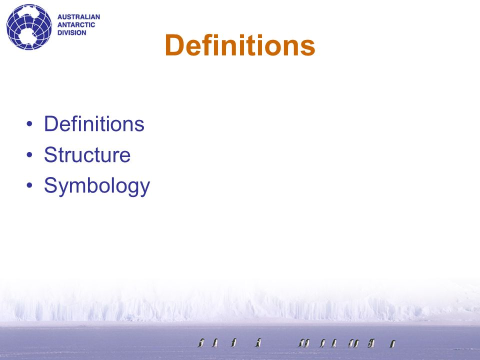 Definitions Definitions Structure Symbology Definitions