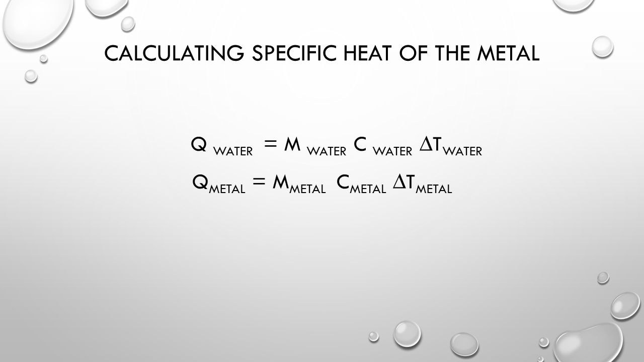 Determining the Heat Capacity of Unknown Metals