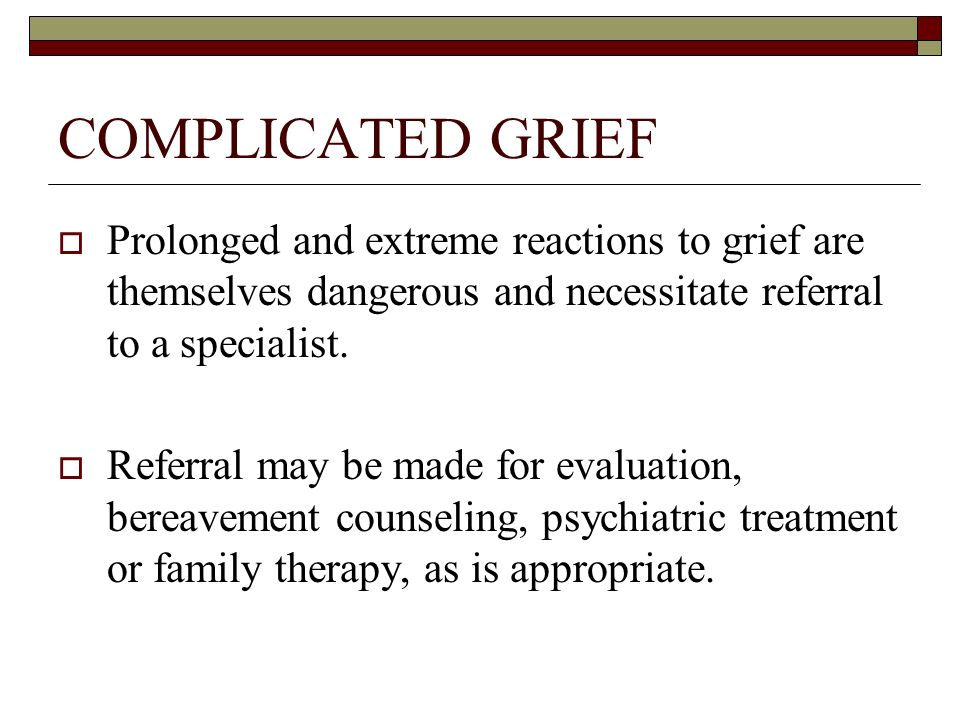 the definition and differences of complicated grief reaction Bereavement and grief   describing normal grieving and the differences in grieving among individuals  what is complicated grief complicated grief reactions .