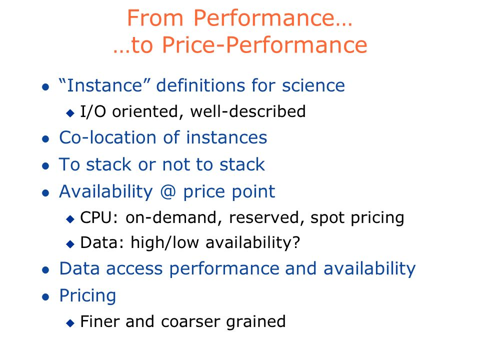 From Performance… …to Price-Performance