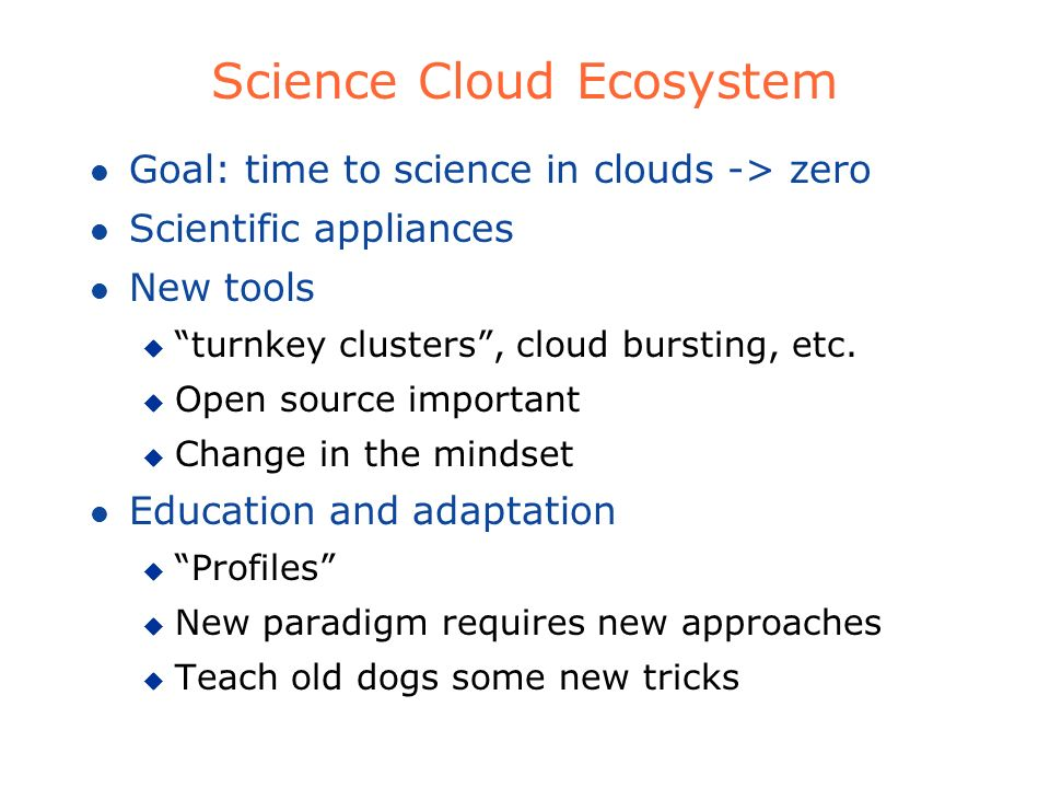 Science Cloud Ecosystem