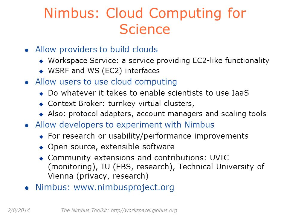Nimbus: Cloud Computing for Science