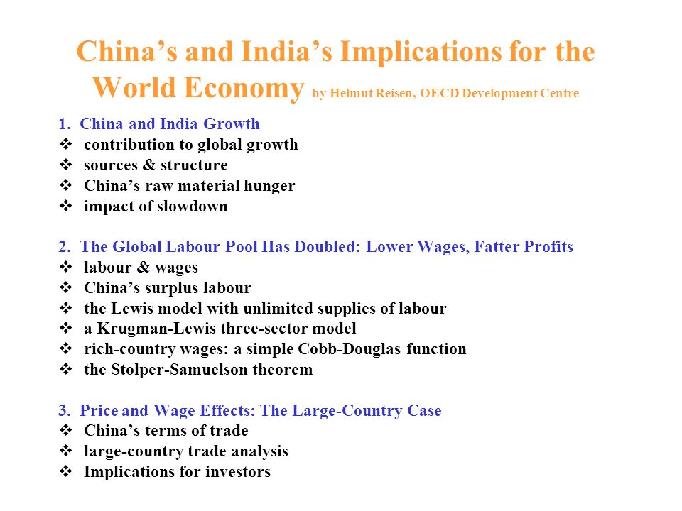 China's and India's Implications for the World Economy by Helmut Reisen, OECD Development Centre