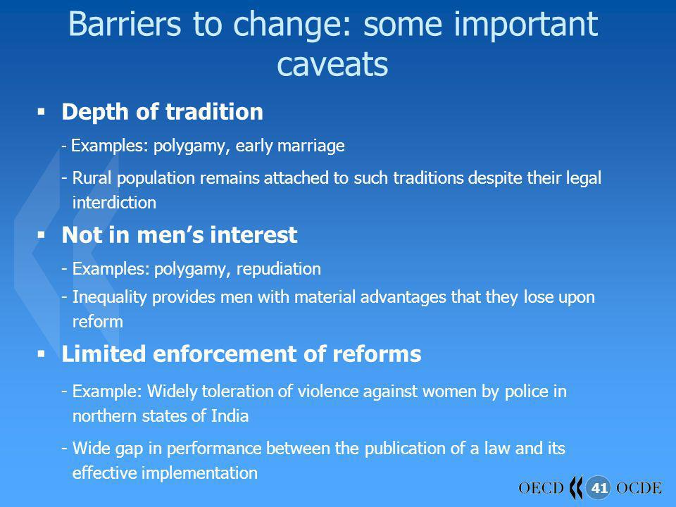 Barriers to change: some important caveats