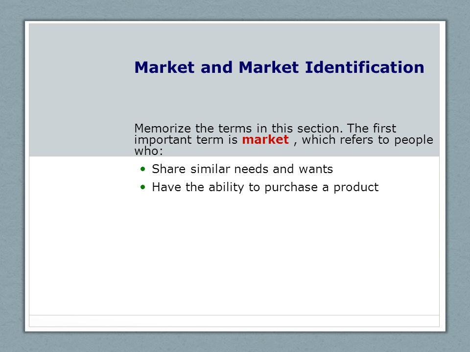 Market and Market Identification
