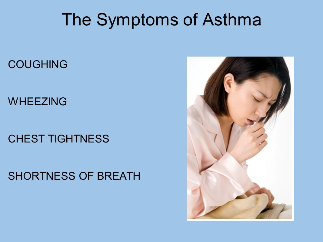 the symptoms of asthma