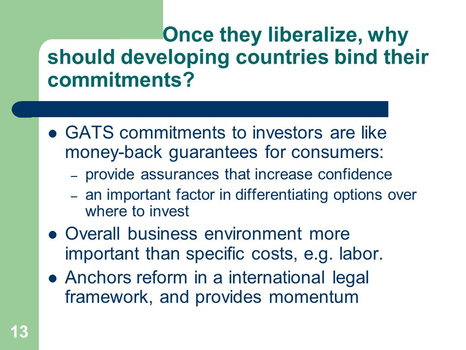 Once they liberalize, why should developing countries bind their commitments