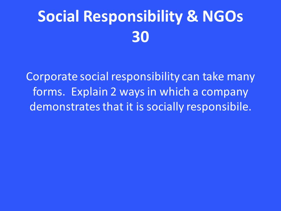corporate social responsibility of ngos Corporate social responsibility 1 1 term  ngos are also doing a great job in protecting our environmental resources  corporate citizenship, social.