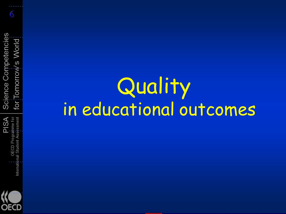 Quality in educational outcomes