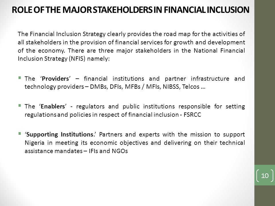 ROLE OF THE MAJOR STAKEHOLDERS IN FINANCIAL INCLUSION