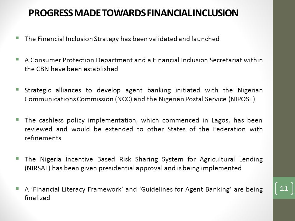 PROGRESS MADE TOWARDS FINANCIAL INCLUSION