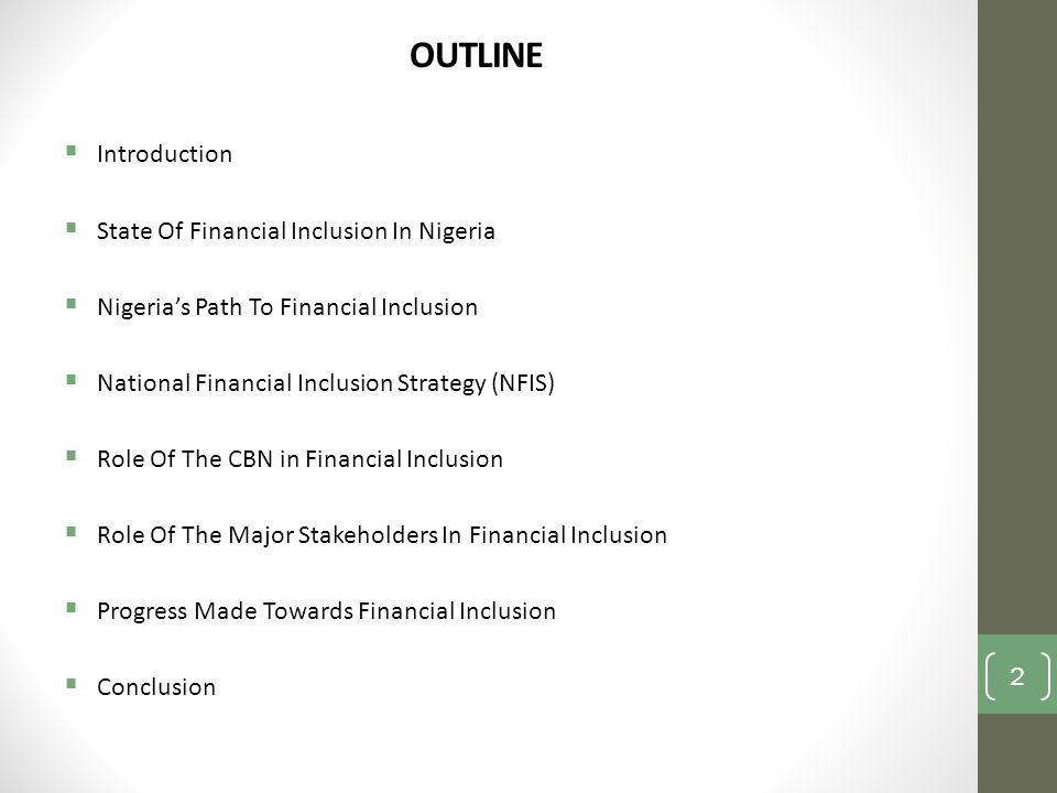 OUTLINE Introduction State Of Financial Inclusion In Nigeria