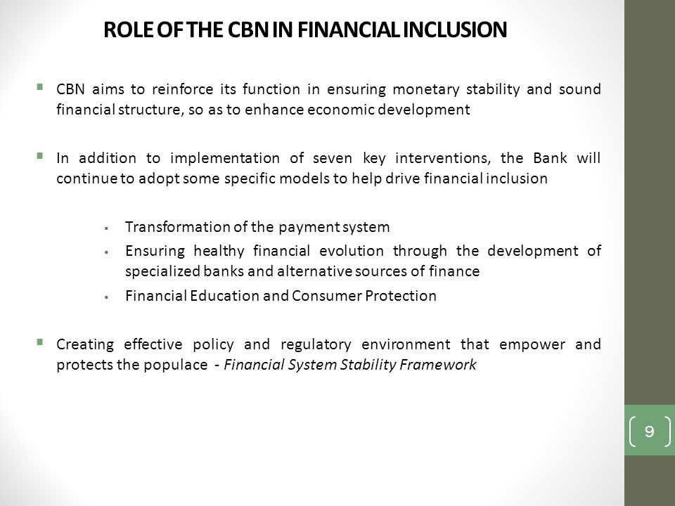 ROLE OF THE CBN IN FINANCIAL INCLUSION