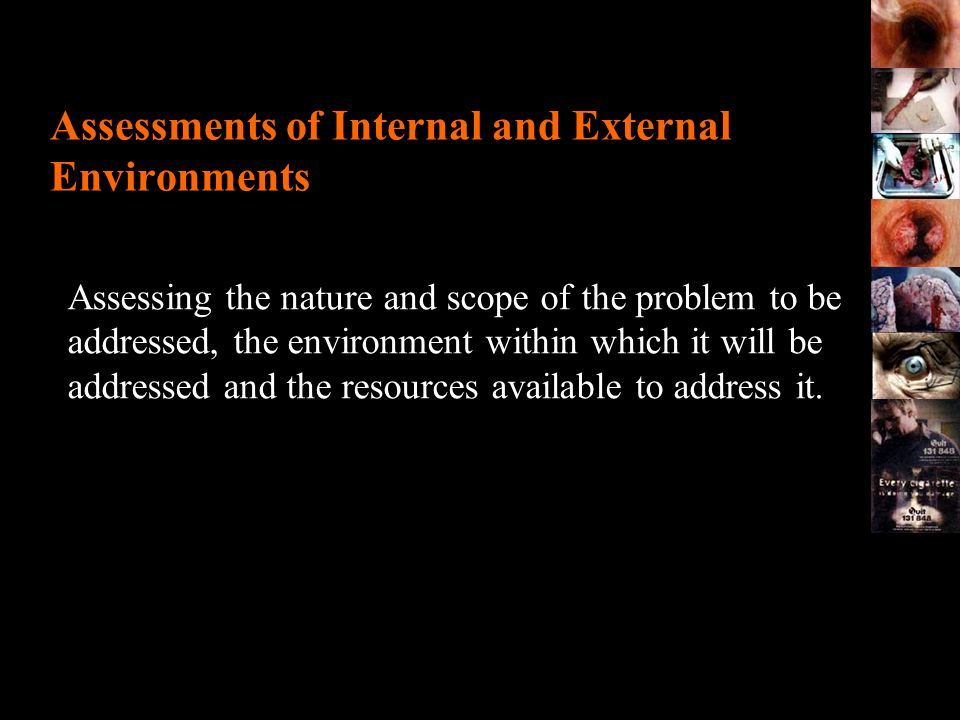 Assessments of Internal and External Environments