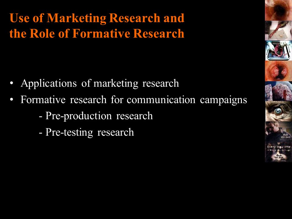 Use of Marketing Research and the Role of Formative Research
