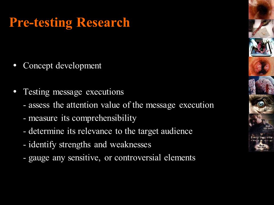 Pre-testing Research Concept development Testing message executions