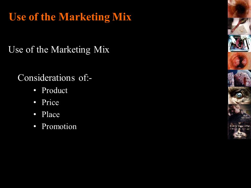 Use of the Marketing Mix