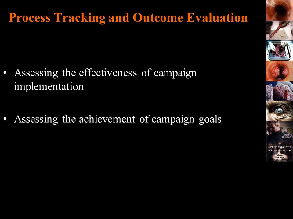Process Tracking and Outcome Evaluation