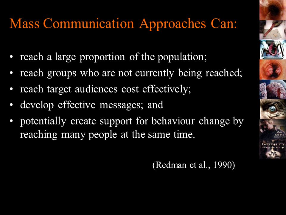 Mass Communication Approaches Can: