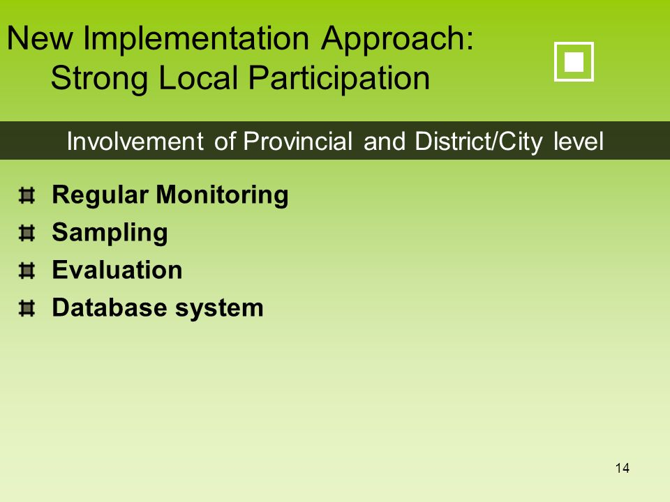 New Implementation Approach: Strong Local Participation