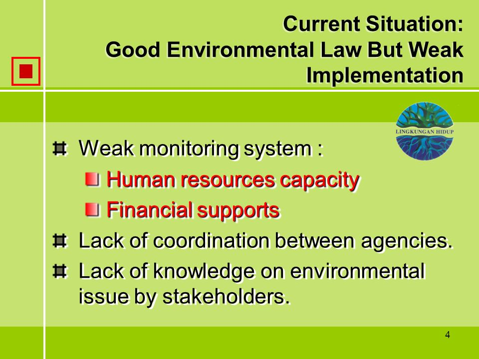 Current Situation: Good Environmental Law But Weak Implementation
