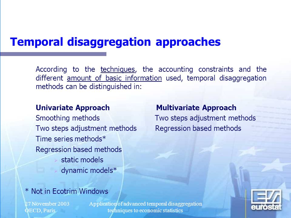 Temporal disaggregation approaches