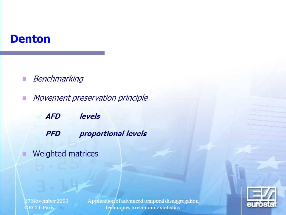Denton Benchmarking Movement preservation principle Weighted matrices