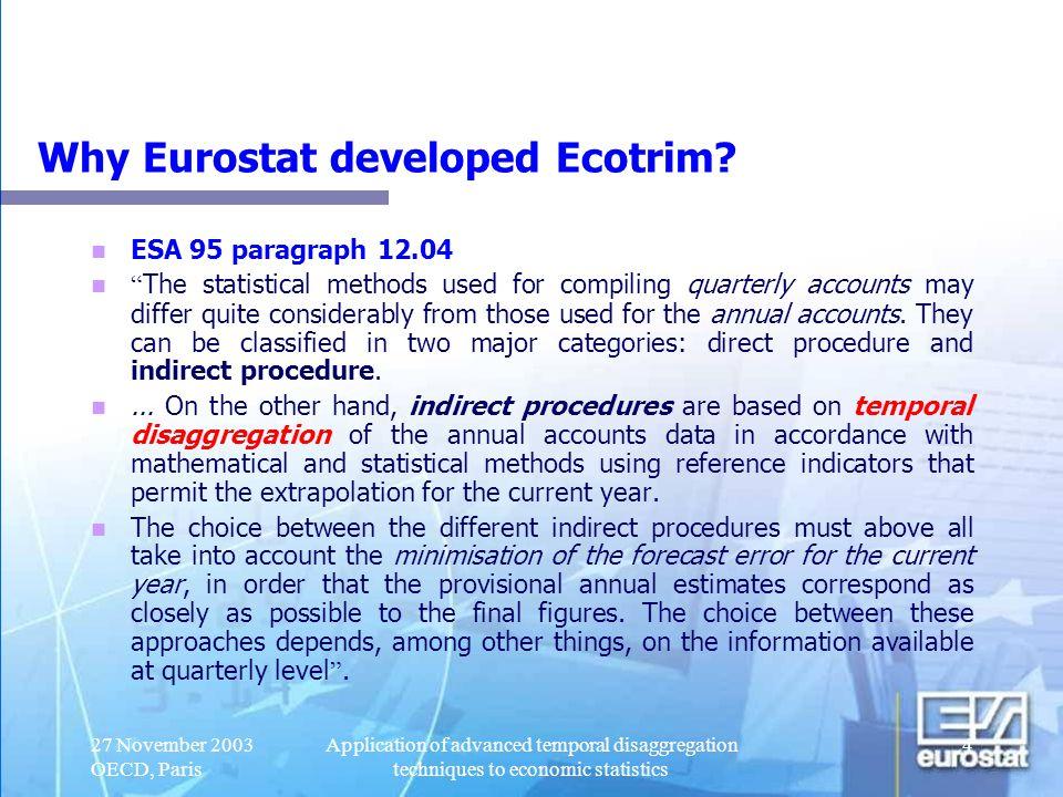 Why Eurostat developed Ecotrim