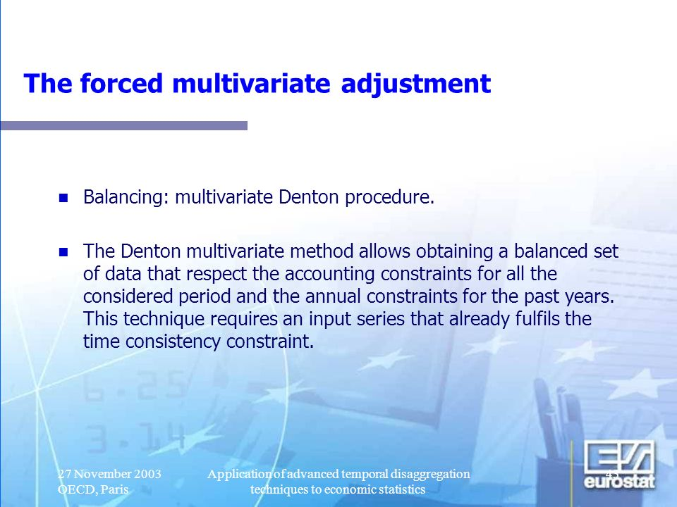 The forced multivariate adjustment