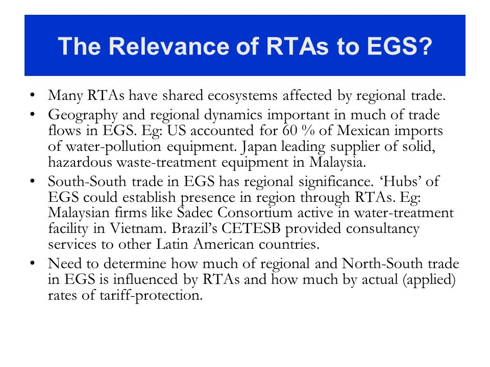 The Relevance of RTAs to EGS