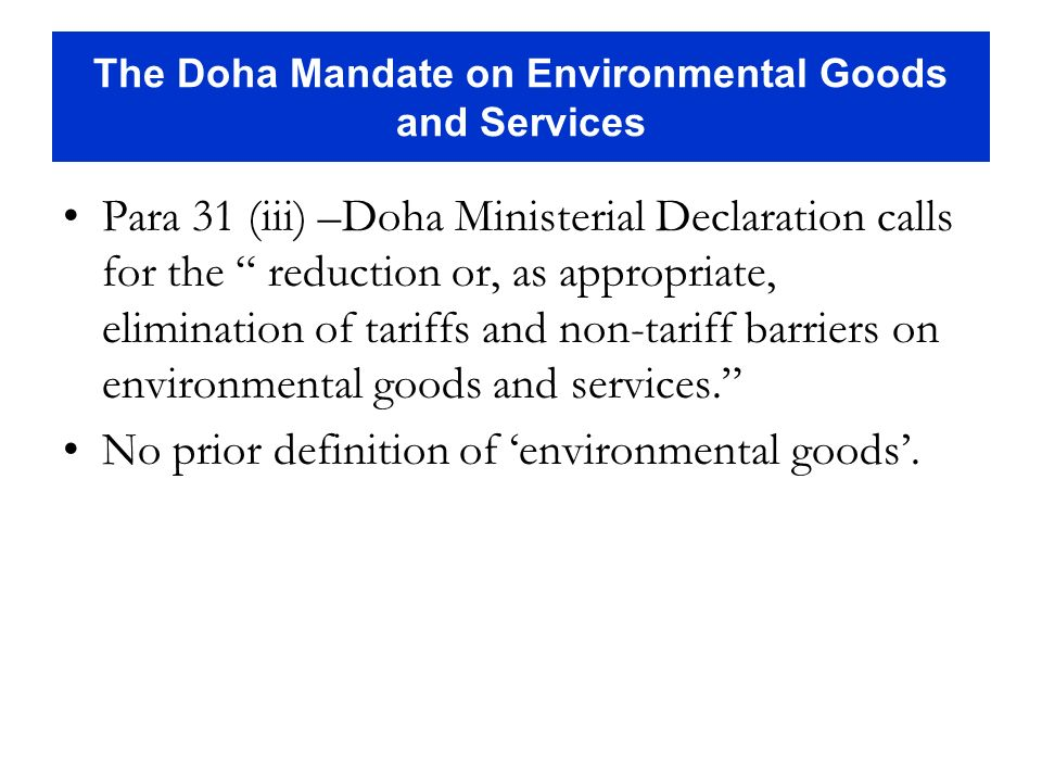 The Doha Mandate on Environmental Goods and Services