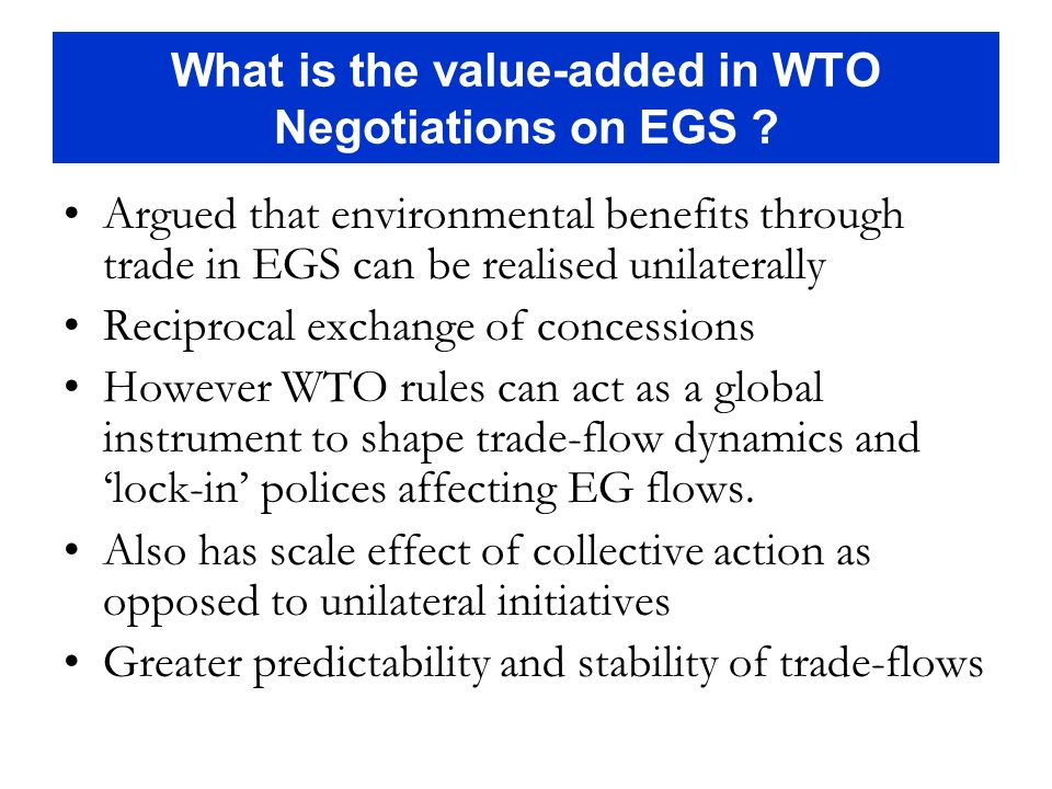 What is the value-added in WTO Negotiations on EGS