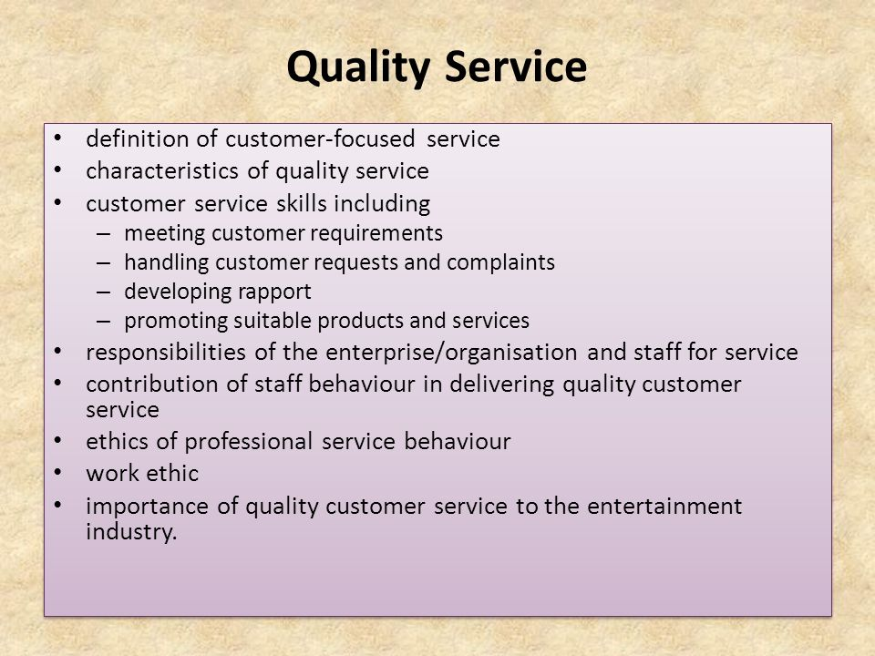 The meaning and nature of quality service in business