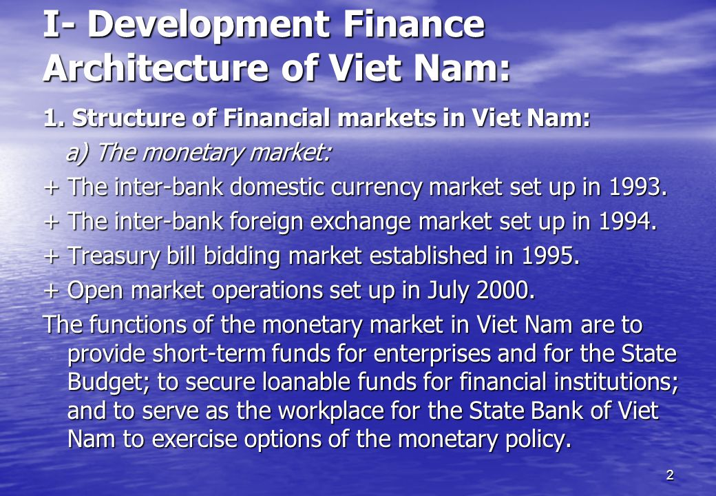 I- Development Finance Architecture of Viet Nam: