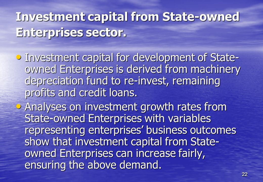 Investment capital from State-owned Enterprises sector.