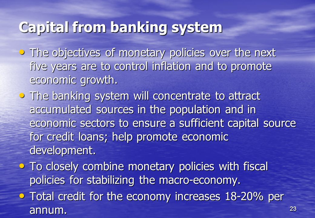 Capital from banking system