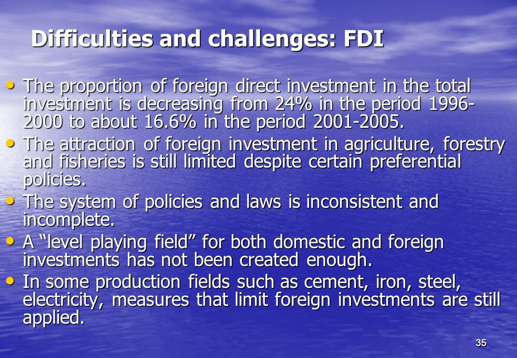 Difficulties and challenges: FDI