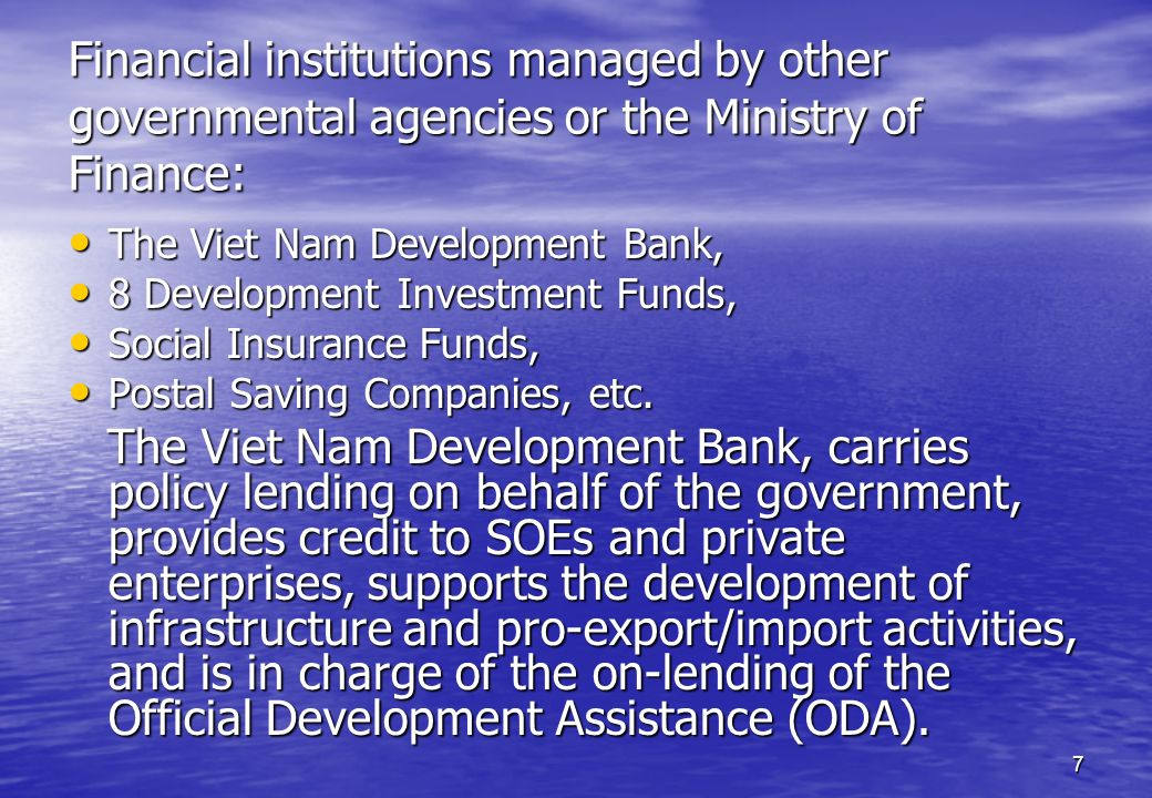 Financial institutions managed by other governmental agencies or the Ministry of Finance: