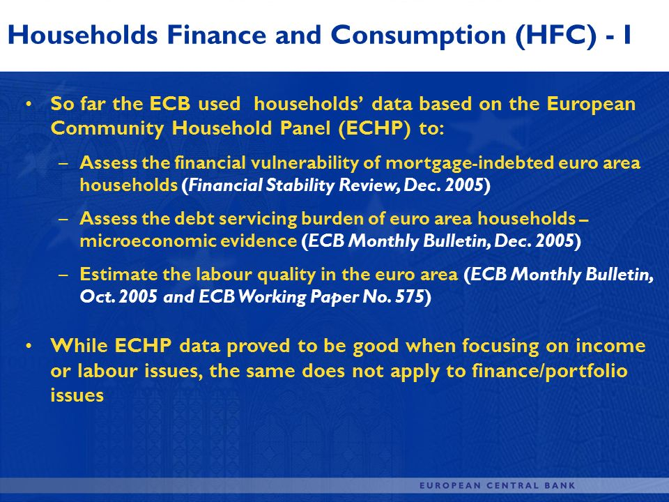 Households Finance and Consumption (HFC) - I