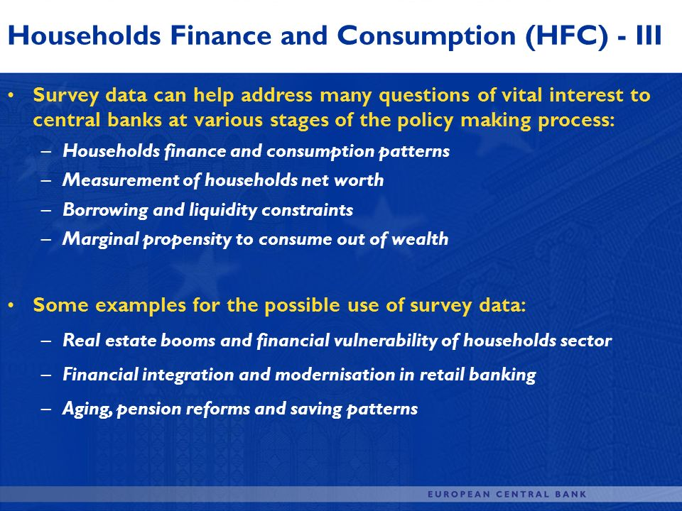 Households Finance and Consumption (HFC) - III
