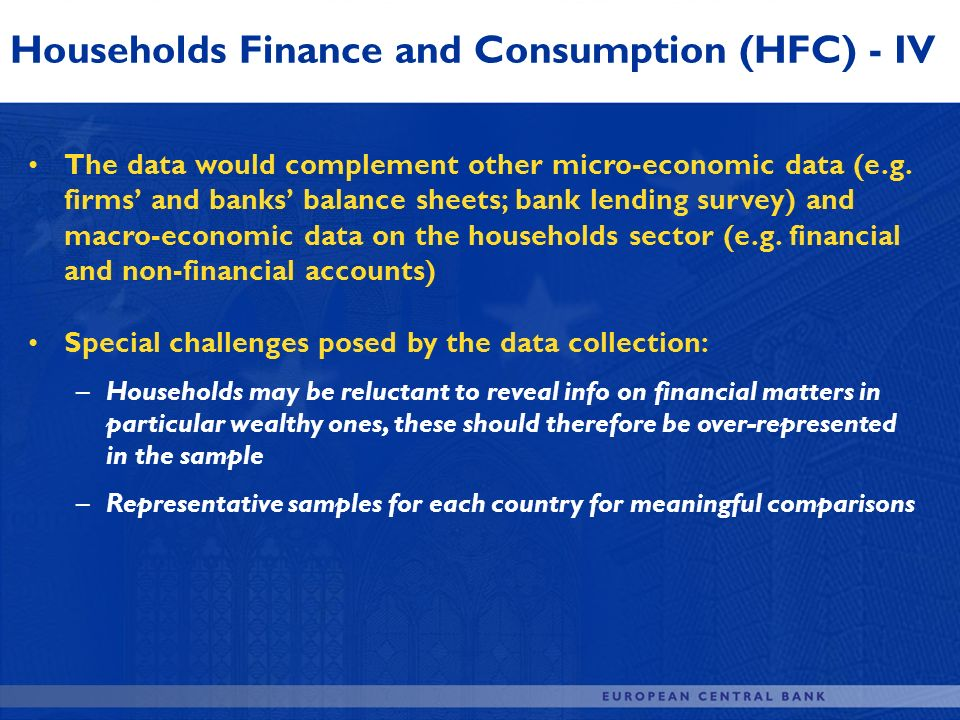 Households Finance and Consumption (HFC) - IV