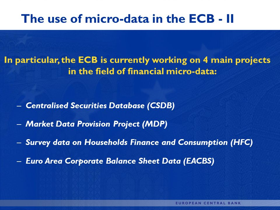 The use of micro-data in the ECB - II
