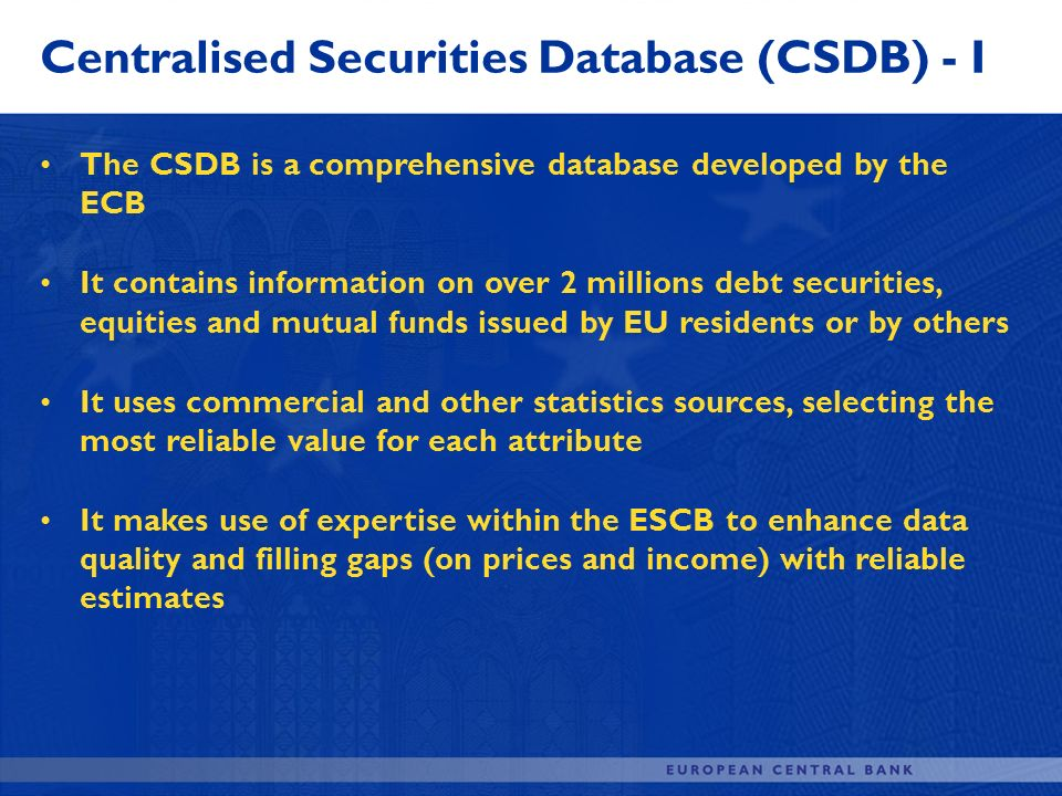 Centralised Securities Database (CSDB) - I