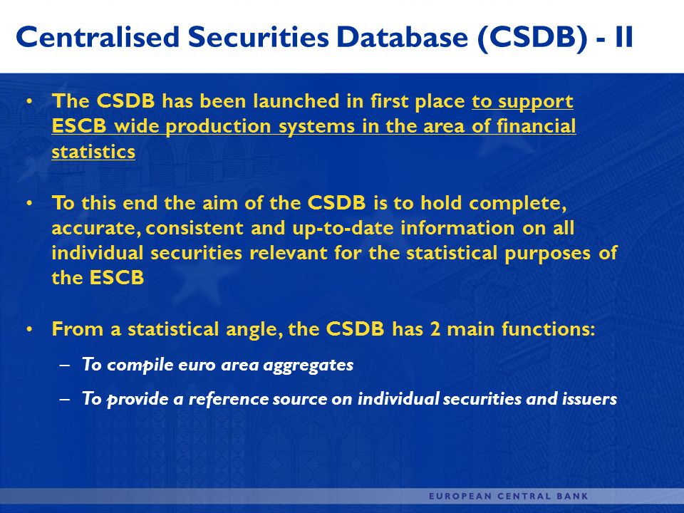 Centralised Securities Database (CSDB) - II