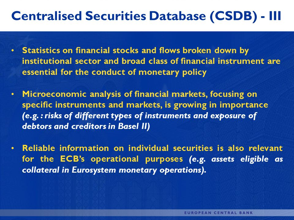 Centralised Securities Database (CSDB) - III
