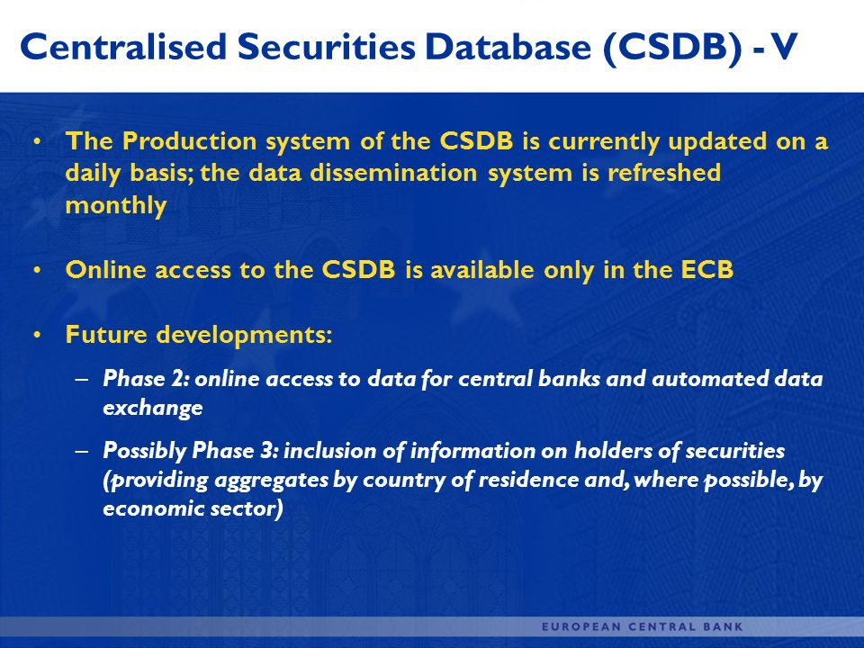 Centralised Securities Database (CSDB) - V