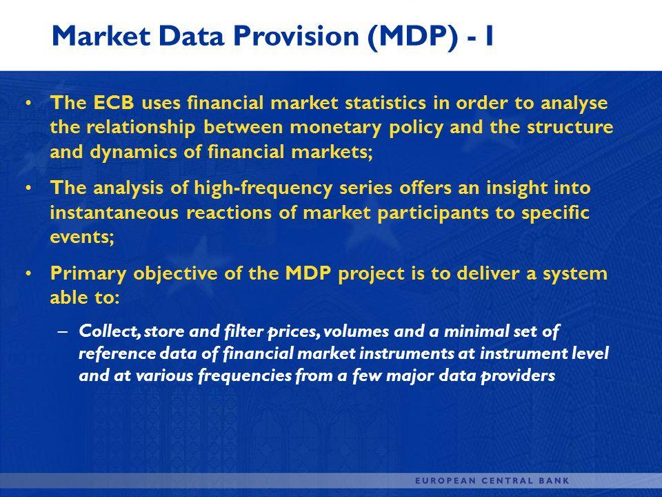 Market Data Provision (MDP) - I