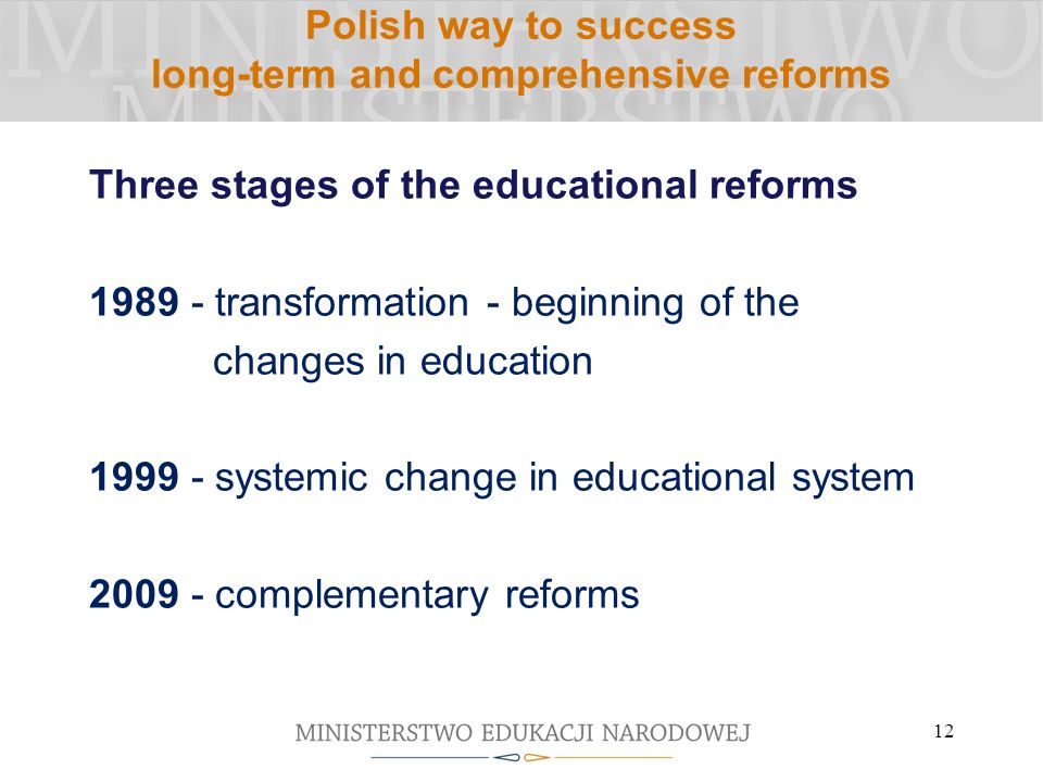 Polish way to success long-term and comprehensive reforms